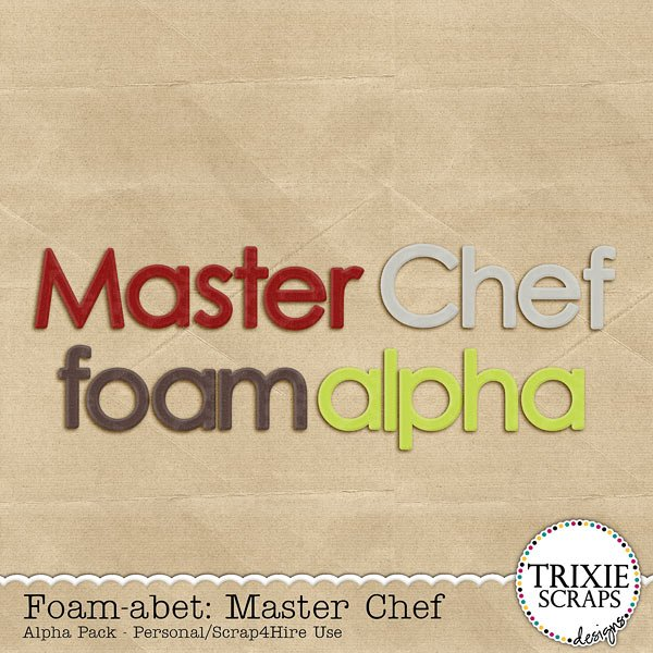 Foam-abet: Master Chef Digital Scrapbooking Alpha Pack Cooking Recipes