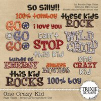 One Crazy Kid Digital Scrapbooking Page Titles